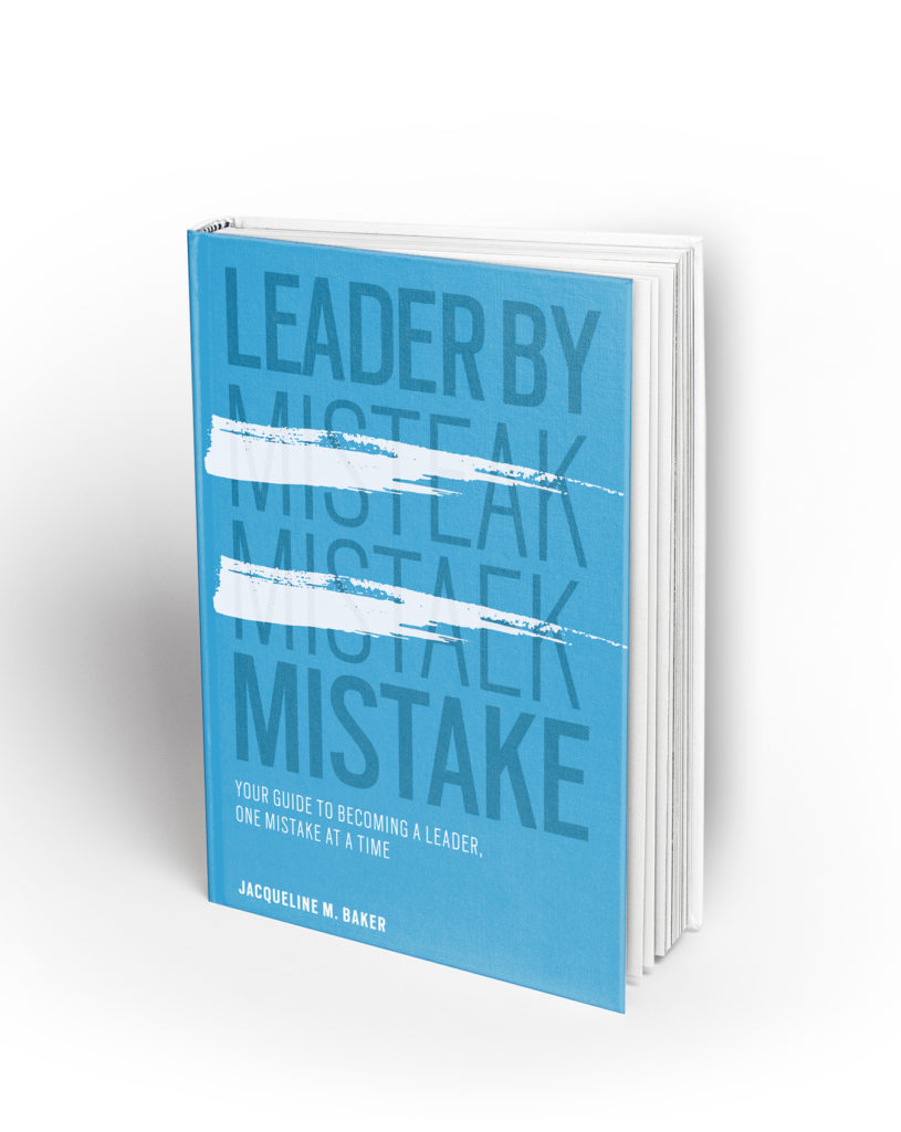 A photo of Jacqueline M. Baker's book Leader by Mistake